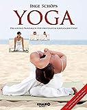 Yoga - Das große Praxisbuch für Einsteiger & Fortgeschrittene: Über 120 Übungen und 700...