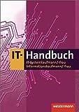 IT-Handbuch: IT-Systemkaufmann/-frau Informatikkaufmann/-frau: Schülerband
