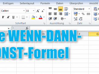 Wenn-Dann-Sonst-Formel in Excel anwenden